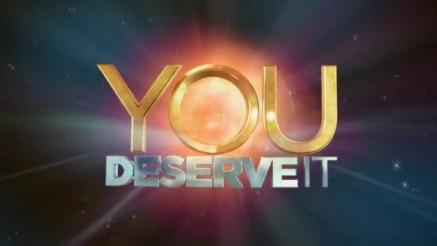 You_Deserve_It